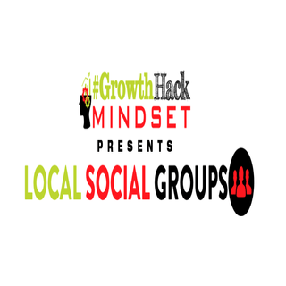 growth hack mindset local social groups
